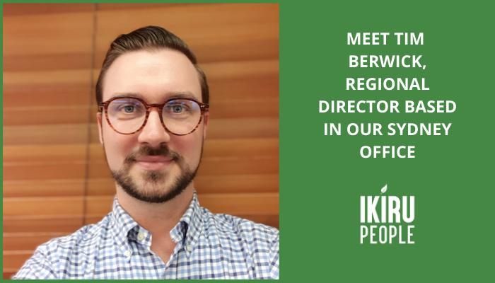 Meet Tim Berwick, regional director based in our Sydney office