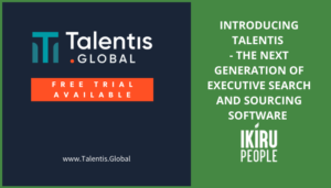 Introducing Talentis - the next generation of executive search software