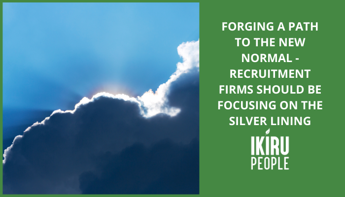 Recruitment firms should be focusing on the silver lining
